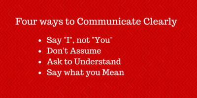 Say what you Mean – Four Tips to Open Your Communication
